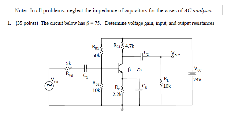 Note: In all problems, neglect the impedance of ca
