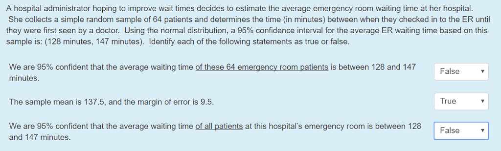 Solved: A Hospital Administrator Hoping To Improve Wait Ti ...