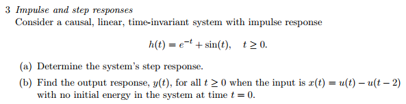 Consider a causal, linear, time-invariant system w