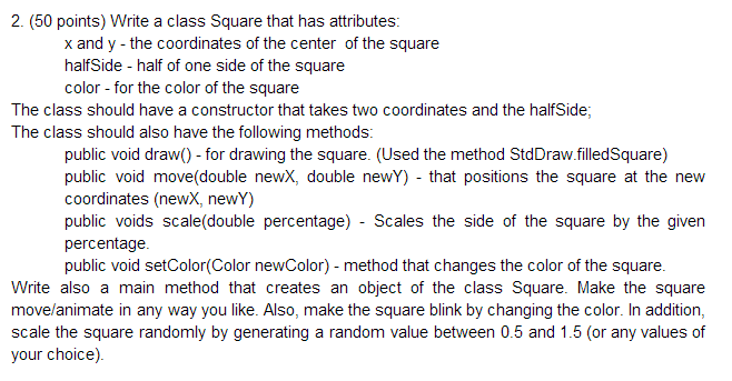 Write a class Square that has attributes: x and y