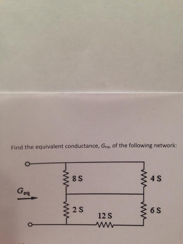 Find the equivalent conductance, Geq, of the follo
