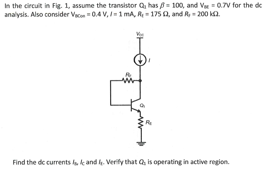 In the circuit in Fig. 1, assume the transistor Q1