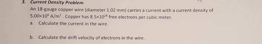 An 18 gauge copper wire diameter 102 mm carries chegg current current density problem an 18 gauge copper wire diameter 102 mm greentooth Gallery