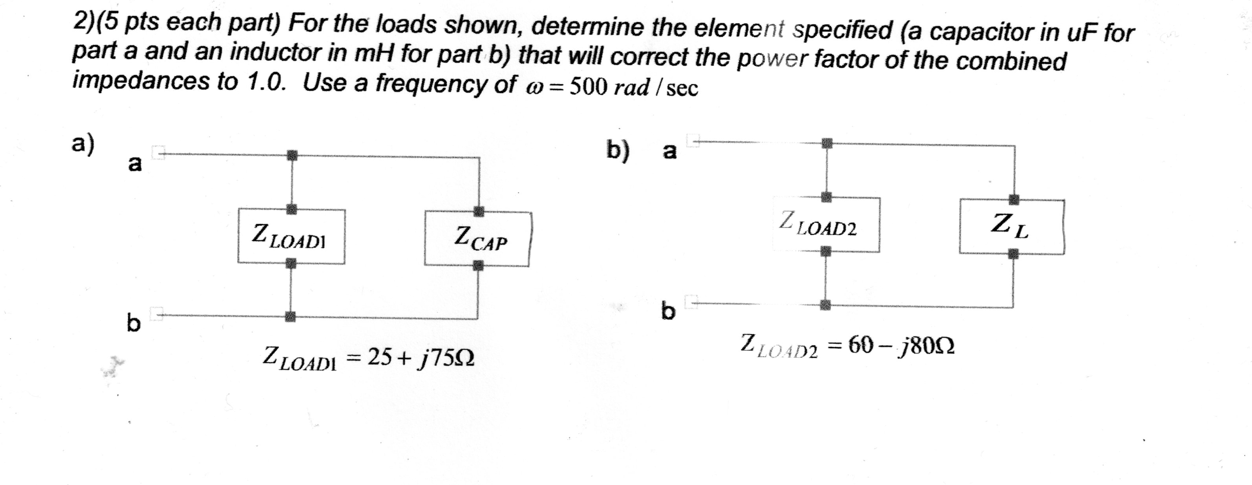 For the loads shown, determine the element specifi