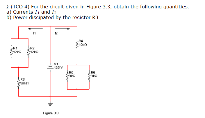 (TCO 4) For the circuit in Figure 3.3, obtain the