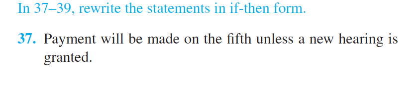 Rewrite The Statements In 4 In If-then Form. | Chegg.com