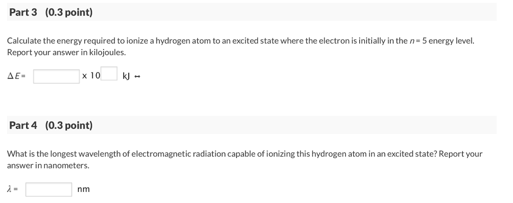 Solved part 1 03 point see periodic table calculate th show transcribed image text part 1 03 point see periodic table calculate the energy required to ionize a ground state hydrogen atom urtaz Image collections