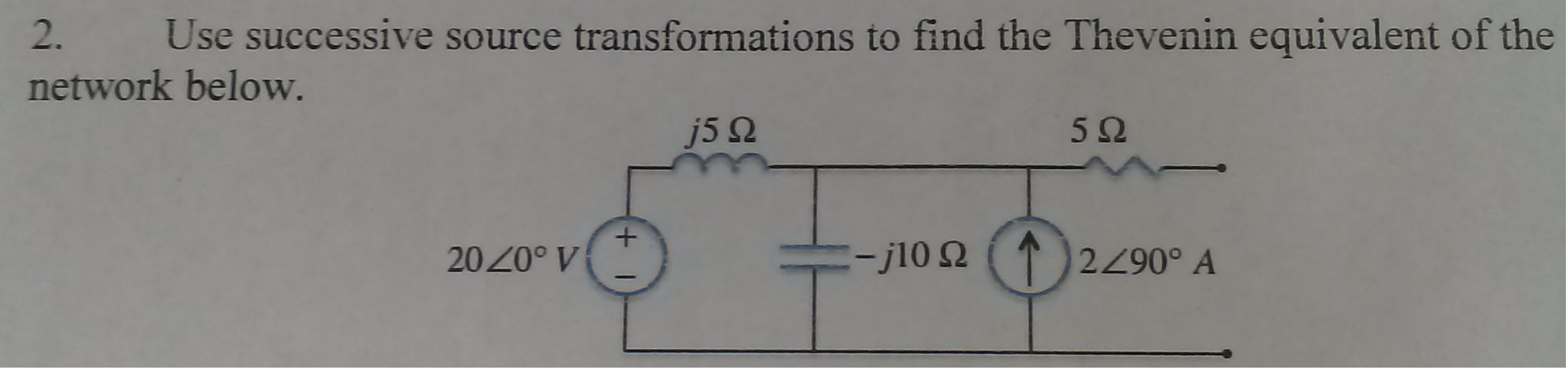 Use successive source transformations to find the