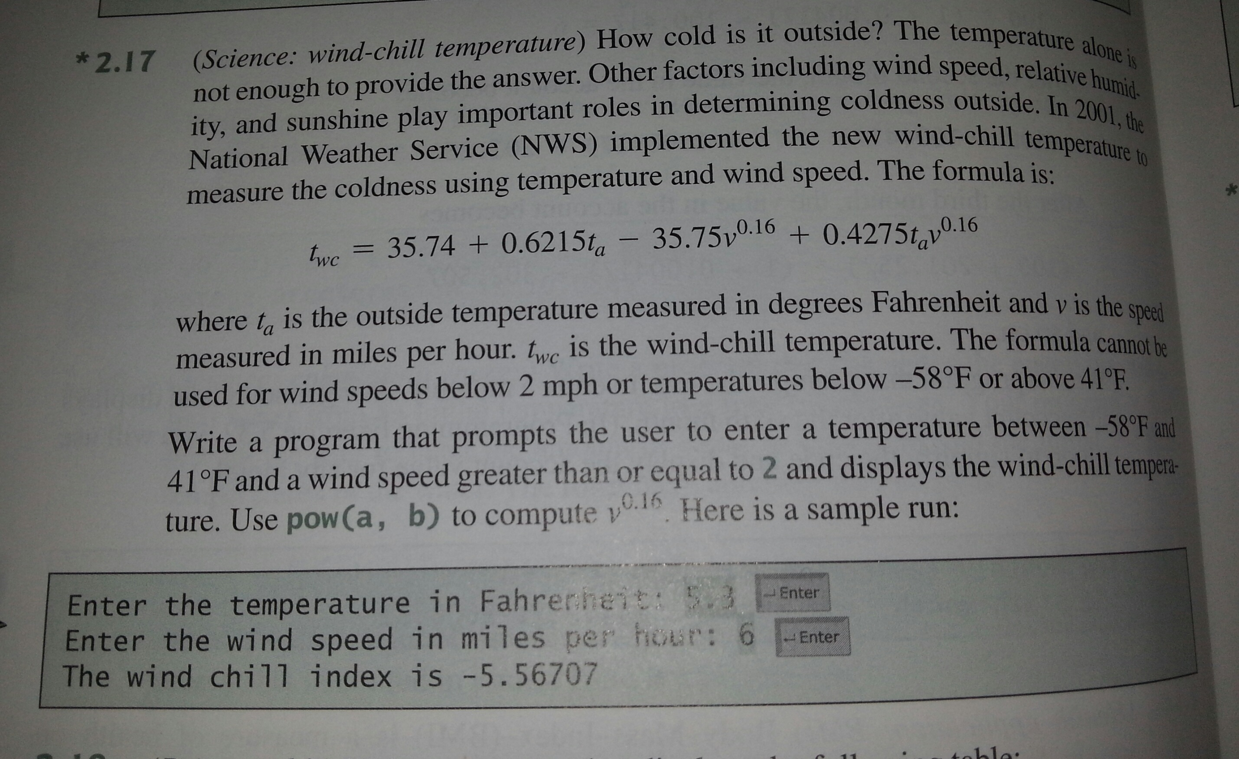 Show Transcribed Image Text How Cold Is It Outside? The Temperature Alone  Is Not Enough To Provide The Answer Other Factors Including Wind Speed,