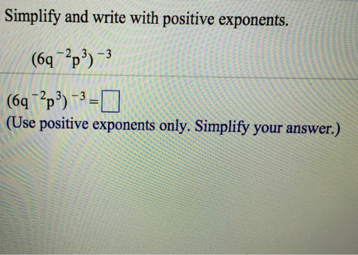 How to write answers with positive exponents