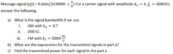 Message signal m(t) = 0.6sin(27r3000t + pi/9) For
