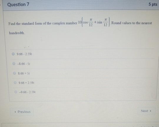 Solved Question 7 5 Pts Find The Standard Form Of The Com