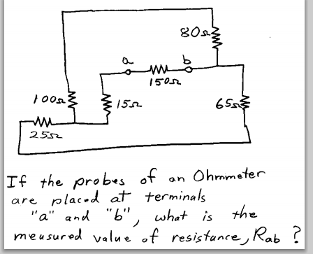 If the probes of an ohmmeter are placed at termi