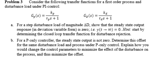 Consider the following transfer functions for a fi