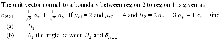 The unit vector normal to a boundary between regio