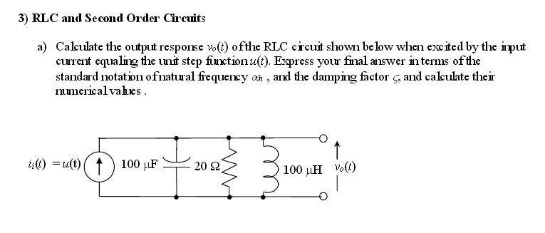 Calculate the output response v0(t) of the RLC cic