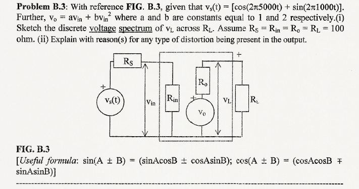 With reference FIG. B.3, given that vs(t) = [cos(2