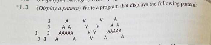 (Display a pattern) Write a program that displays