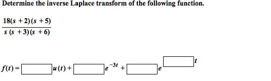 Determine the inverse Laplace transform of the fol