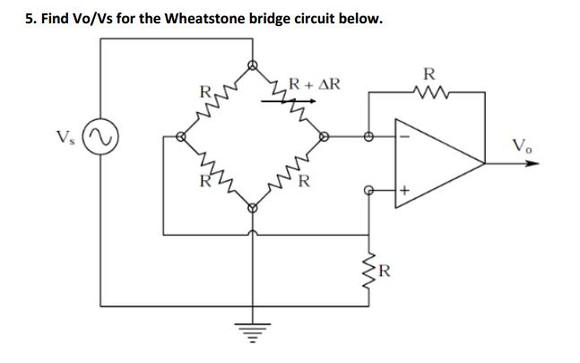 Find Vo/Vs for the Wheatstone bridge circuit below