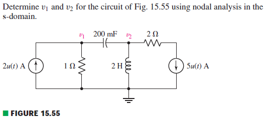 Determine v1 and v2 for the circuit of Fig. 15.55