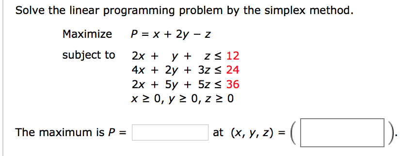 Solved Solve The Linear Programming Problem By The Simple