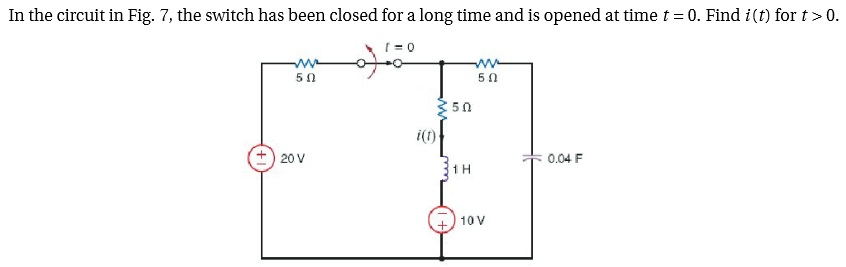 In the circuit in Fig. 7, the switch has been clos