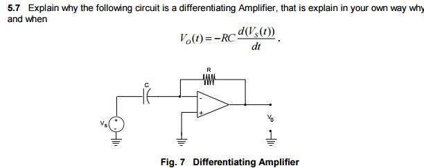Solved: Explain Why The Following Circuit Is A Differentia ...