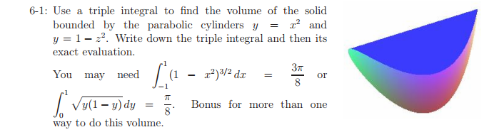 Use a triple integral to find the volume of the so