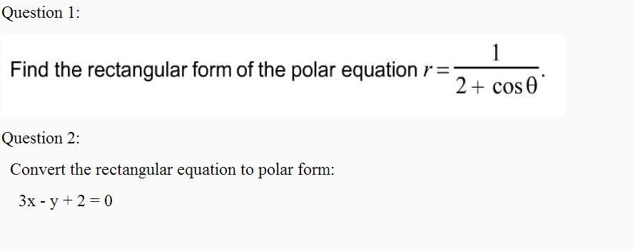 Find The Rectangular Form Of The Polar Equation . ... | Chegg.com