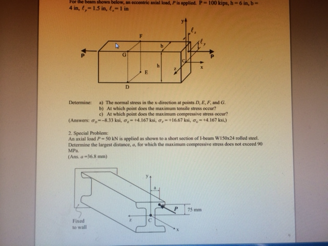 For the beam shown below, an eccentric axial load,