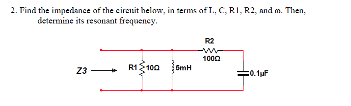 Find the impedance of the circuit below, in terms