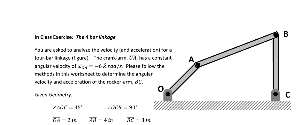In Class Exercise: The 4 Bar Linkage You Are Asked... | Chegg.com