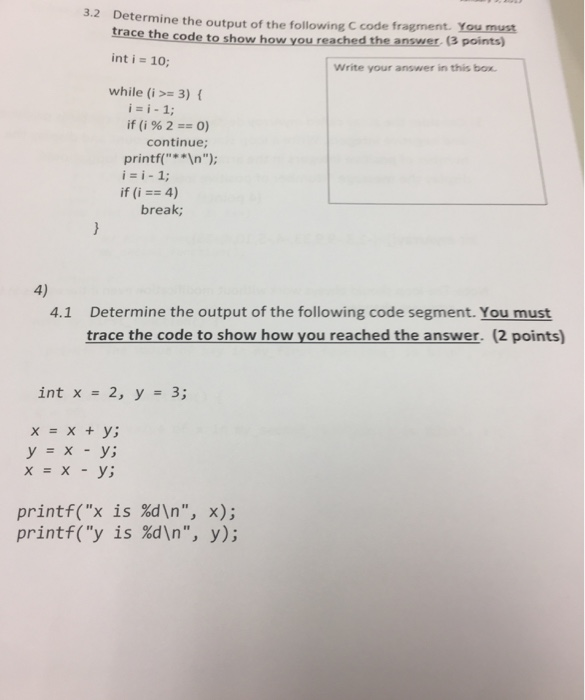 Determine the output of the following C code fragm