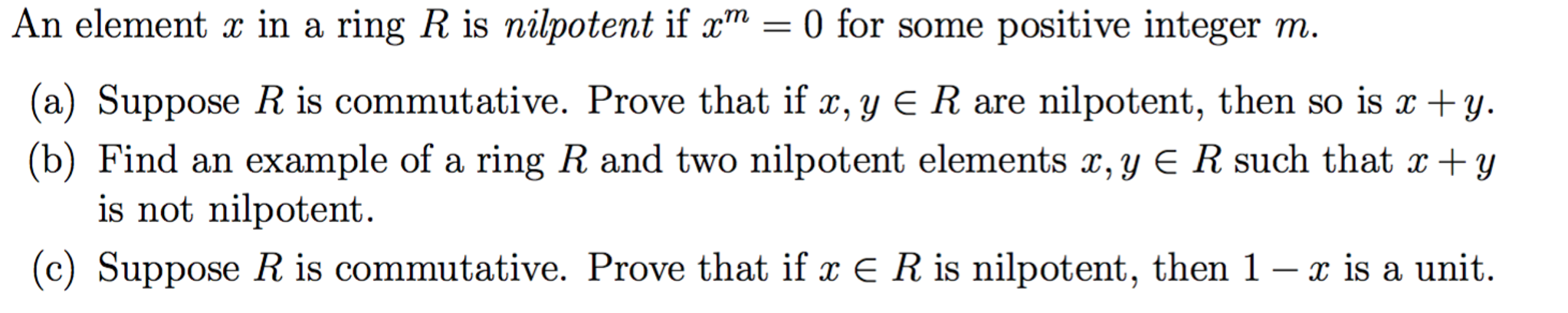 Solved An Element X In A Ring R Is Nilpotent If Xm 0 F