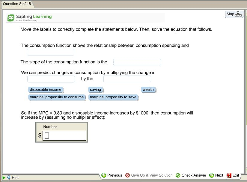 Question: Question 8 of 16 Map Sapling Learning Move the labels to correctly complete the statements below....