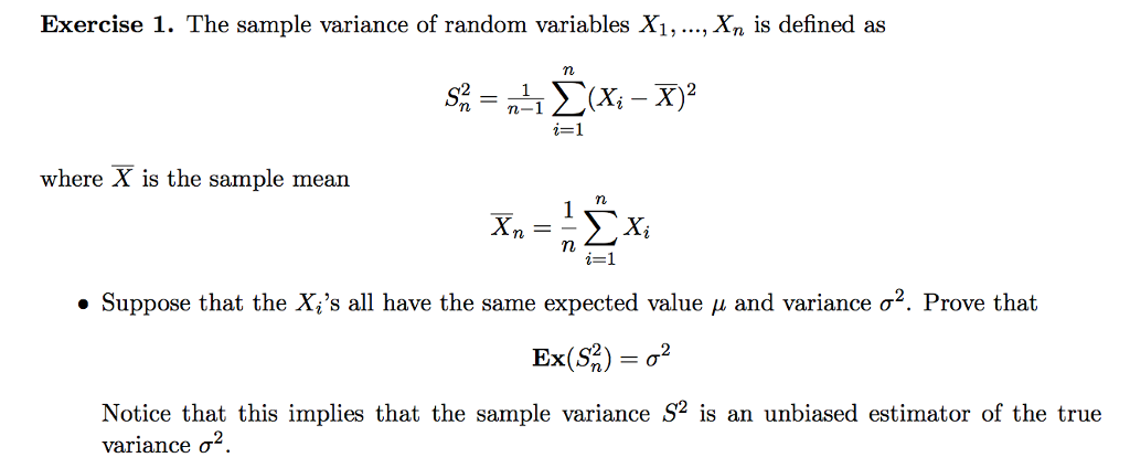 The Sample Variance Of Random Variables X1, Xn Is Defined As M