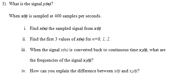 What is the signal y(n)? When x(t) is sampled at