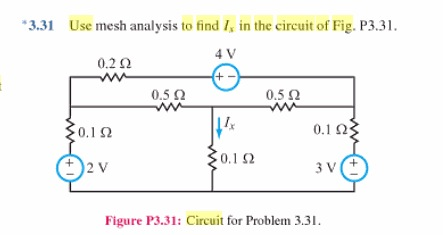 Use mesh analysis to find is in the circuit of Fig