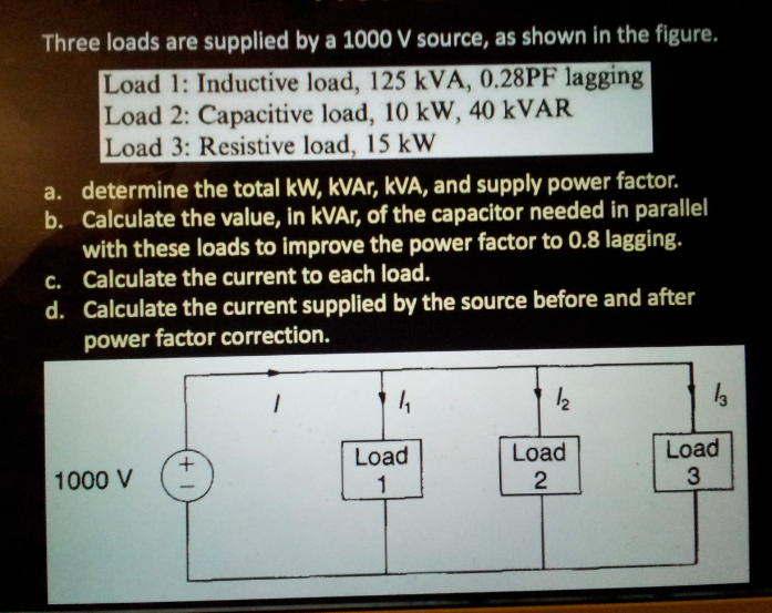 Three loads are supplied by a 1000 V source, as sh