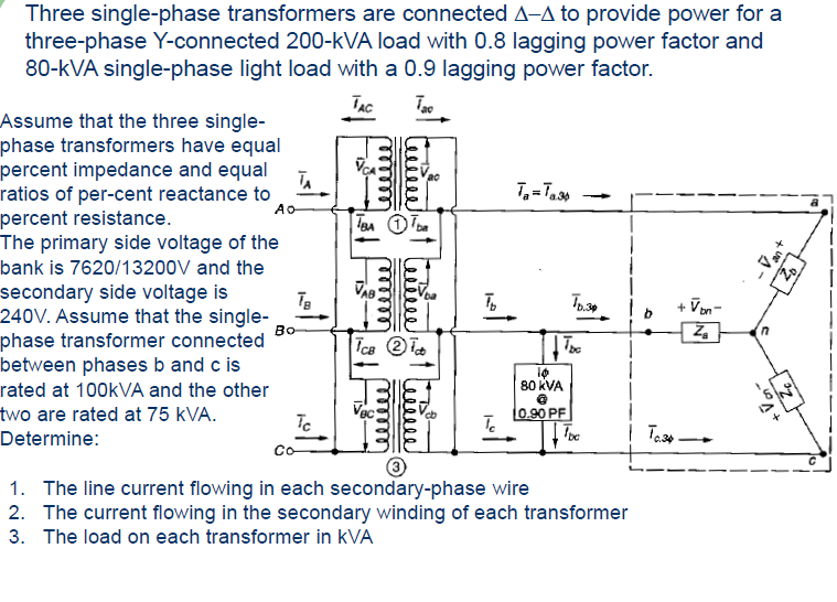 Three single-phase transformers are connected to