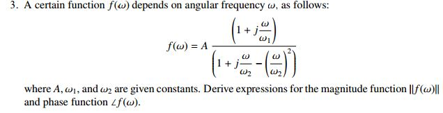 A certain function f(omega) depends on angular fre