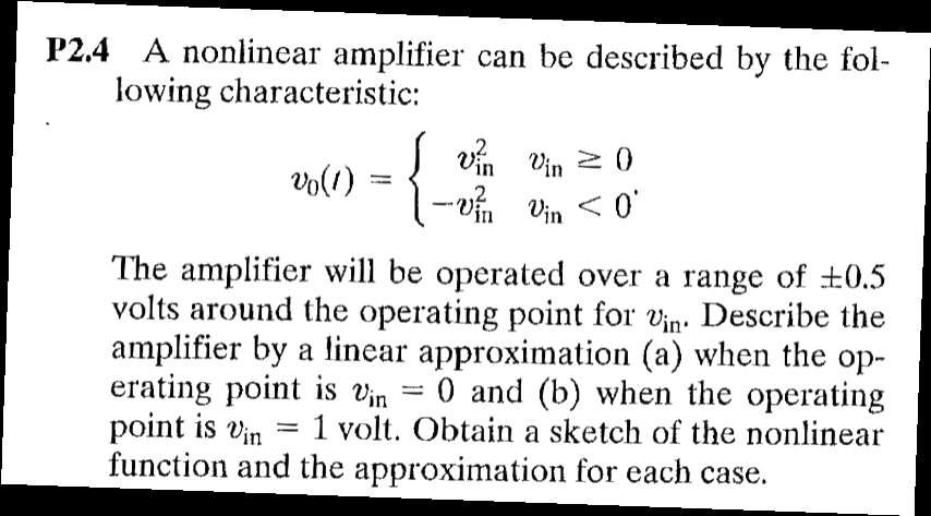 A nonlinear amplifier can be described by the foll