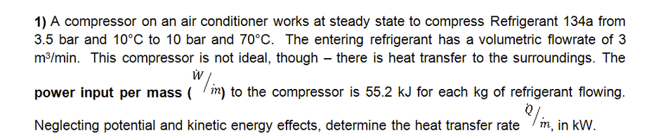 A compressor on an air conditioner works at steady