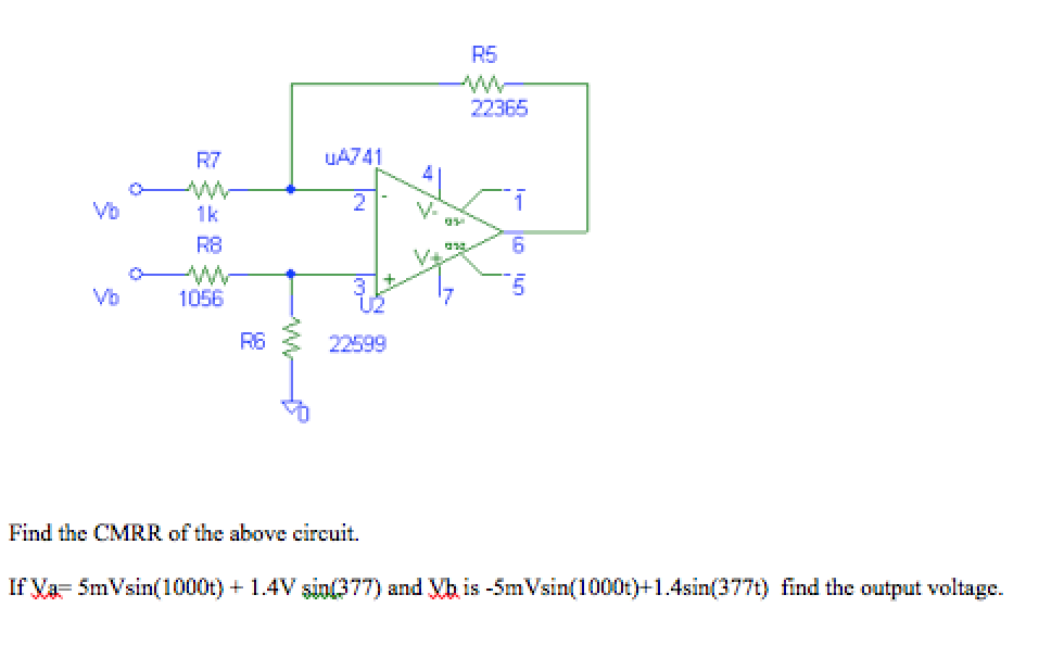 Find the CMRR of the above circuit. If Va = 5m V
