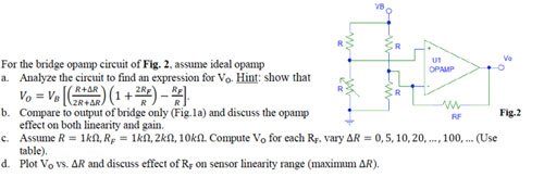For the bridge opamp circuit of Fig. 2, assume ide