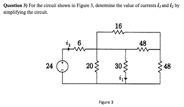 For the circuit shown in Figure 3, determine the v