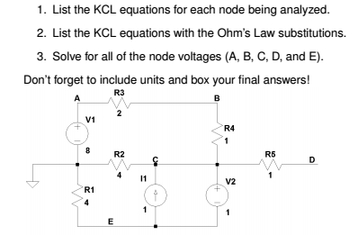 List the KCL equations for each node being analyze