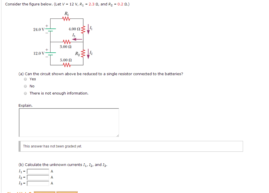 Consider the figure below. (Let V = 12 V, R1 = 2.3