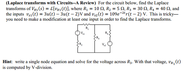 For the circuit below, Find the Laplace transforms